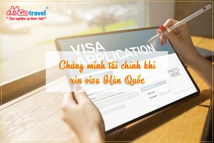 Chứng minh tài chính khi xin visa du lịch Hàn Quốc